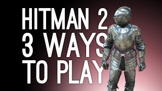 Hitman 2: Isle of Sgail 3 Ways to Play! (Knight Armor, Iron Maiden, Ancient Necklace) Ep. 1/2