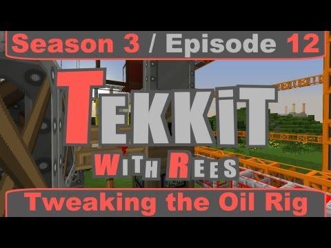 Tekkit Classic - Episode 12: Tweaking the Oil Rig