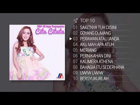TOP 10 Lagu Terpopuler Cita Citata 2018
