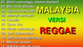 13 top lagu pilihan Malaysia versi reggae