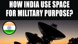 Documentary - How India Use Space for Military Purpose?