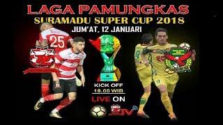 Madura United Vs Kedah Fa  Suramadu Super Cup 2018