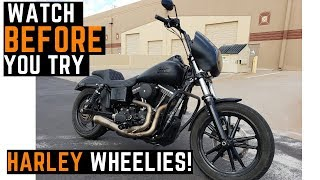 Why Is It So Hard To Wheelie a Harley Dyna? Challenges, New Rider Progress, Wheelie Practice How To