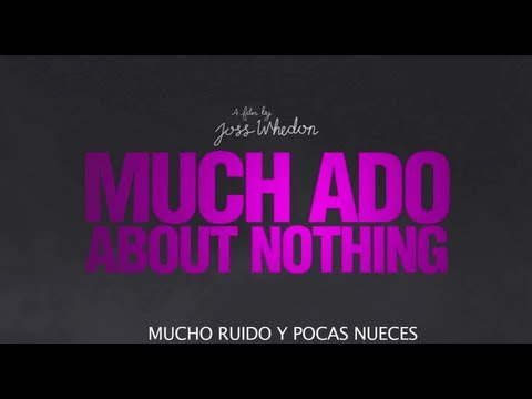 Trailer #2 - MUCHO RUIDO Y POCAS NUECES (Much Ado About Nothing) - Subtitulado