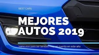 Algunos de los mejores vehículos 2019 Para tener en cuenta