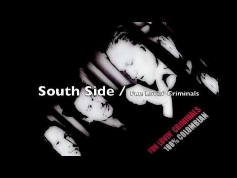 Fun Lovin Criminals - Southside