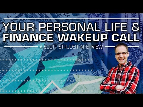 Your Personal Life & Finance Wakeup Call! - Scotty Studer Interview on Wealth Freedom & Health