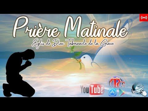 PRIERE MATINAL / RADIO TABERNACLE DE LA GRACE / SAMEDI 01 AOUT 2020 / EN DIRECT