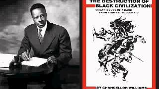 Chancellor Williams: The Destruction Of Black Civilization(audiobk)pt9