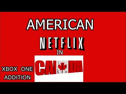 American Netflix on xbox one in Canada