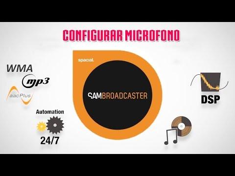 Como configurar el microfono en Sam broadcaster
