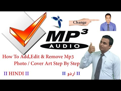 How To Add,Edit & Remove Mp3 Photo / Cover Art Step By Step Hindi/Urdu