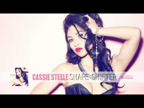 Cassie Steele - Shape Shifter