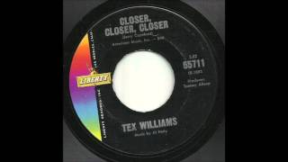Watch Tex Williams Closer Closer Closer video