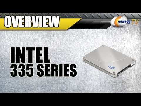 Newegg TV: Intel 335 Series Solid State Drive - SSD Overview & Benchmarks