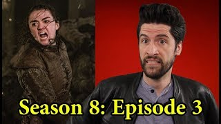 Game of Thrones: Season 8 Episode 3 - Review