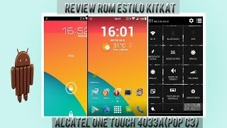 Review Rom Kitkat Getak Alcatel Pop C3 (Español)