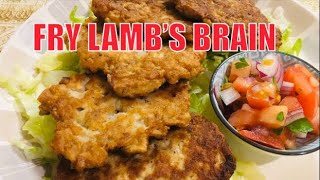 FRY LAMB'S BRAIN / HOW TO COOK LAMB'S BRAIN