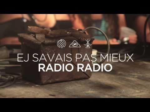 Radio Radio - Ej savais pas mieux - Episode 2