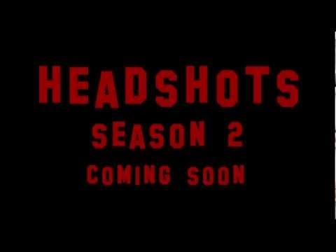 Headshots Season 2 Promo - Haunting
