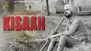 Kisaan The Farmer | Soni Dhaliwal | Latest Punjabi Movies 2019 | 22G Motion Pictures