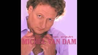 Michel van Dam - Zum ersten Mal in meinem Leben