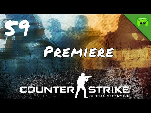 COUNTERSTRIKE # 59 - Premiere «»  Let's Play Counterstrike GO | HD