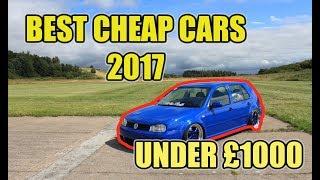 TOP 10 BEST CHEAP FIRST CARS UNDER £1000 2017