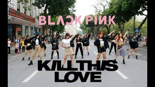 [KPOP IN PUBLIC]BLACKPINK - 'Kill This Love' + Medley BLACKPINK's Songs Dance Cover by W-Unit