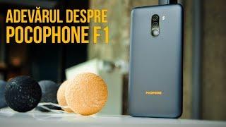 Adevărul despre Pocophone F1 (Review în Română)