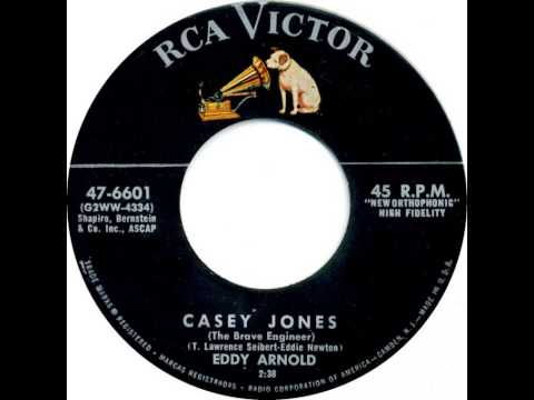 Eddy Arnold - Casey Jones (The Brave Engineer)