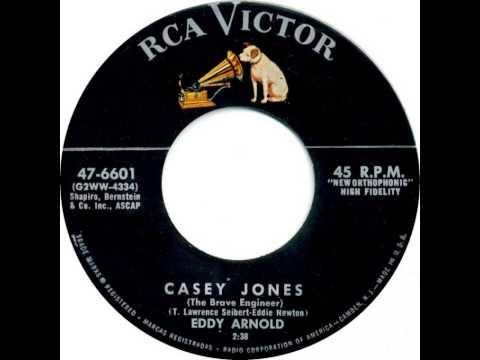 Eddy Arnold - Casey Jones (The Brave Engineer)