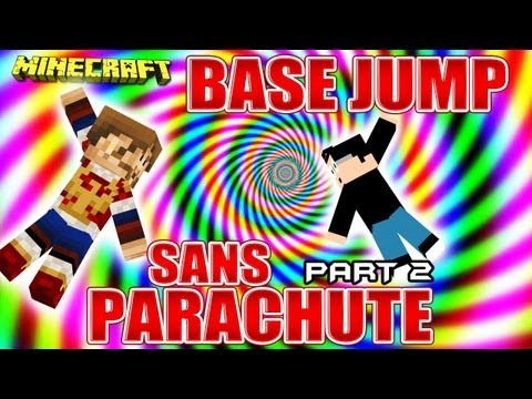 Fanta Bob Show n31 - Base Jump SANS PARACHUTE !!! - Part. 2 - Minecraft Map