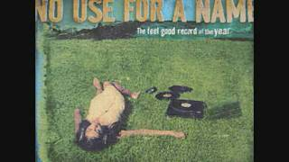 Watch No Use For A Name The Dregs Of Sobriety video