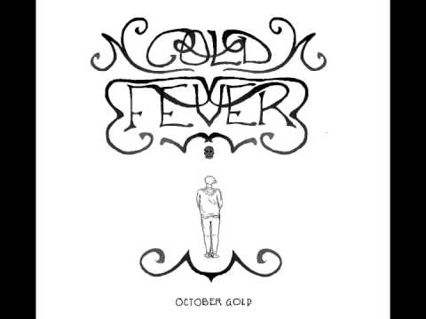 October Gold - Cold Fever