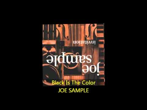 Joe Sample - BLACK IS THE COLOR