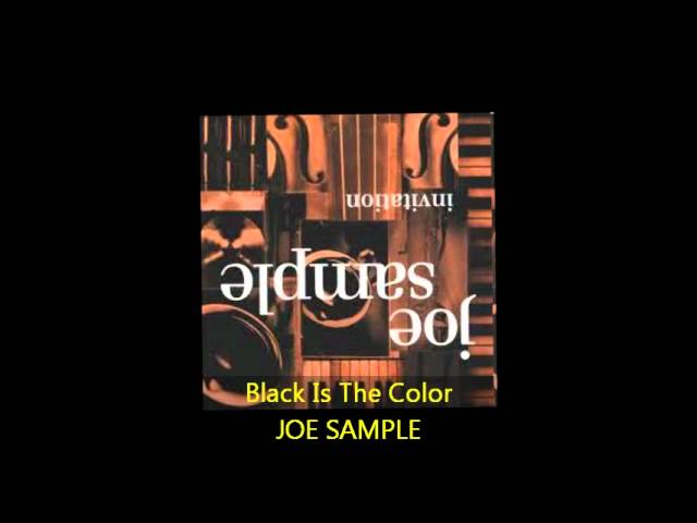 Joe sample black is the color video watch hd videos online without joe sample black is the color stopboris Image collections