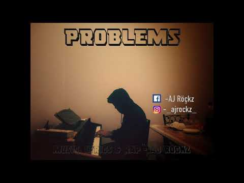 Problems - AJ Rockz | Hindi Rap Song - 2018 | Desi Hip Hop