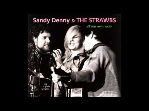 Sandy Denny & The Strawbs - Nothing Else Will Do Babe (1967)