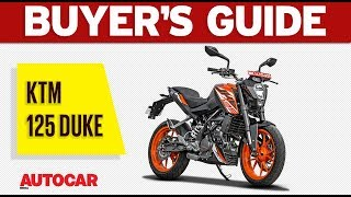 KTM 125 Duke - is it worth the money? | Buyer's Guide | Autocar India