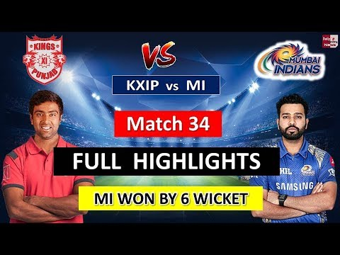 VIVO IPL 2018 : KXIP vs MI Match FULL HIGHLIGHTS !!