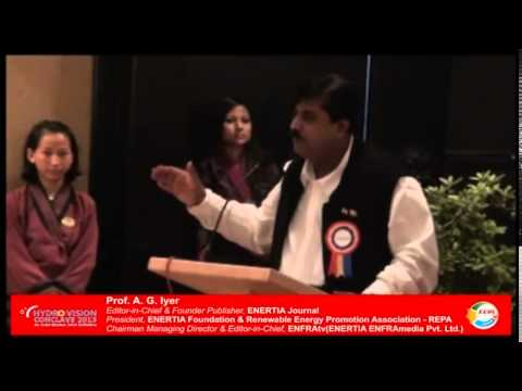 ENERTIA Foundation - 6th Hydro Vision Conclave 2013 Day 1 - An indo-Bhutan Joint Initiative