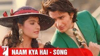 Naam Kya Hai  Video Song from Yeh Dillagi