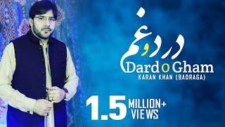 Karan Khan - Dard O Gham (Qawali) (Official) - Badraga