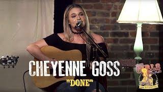Cheyenne Goss Done