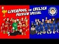 🔴LIVERPOOL vs CHELSEA🔵 Preview Special (2017).mp3