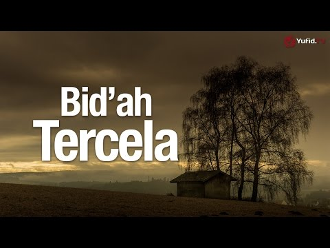 Ceramah Singkat: Bid'ah Tercela - Ustadz Ahmad Zainuddin, Lc.
