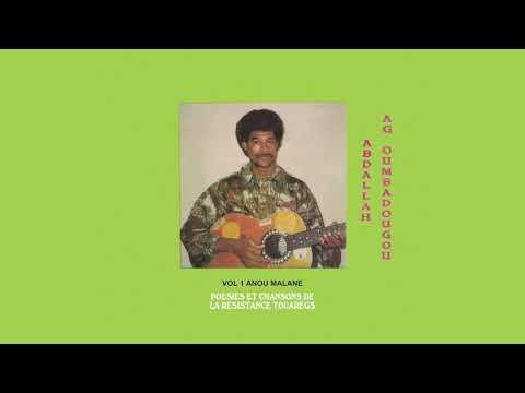 """Abdallah Ag Oumbadougou """"Tenere"""" (from the album Anou Malane)"""