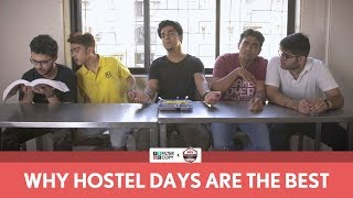 FilterCopy | Why Hostel Days Are The Best | Ft. Gagan Arora, Rohan Shah and Viraj Ghelani