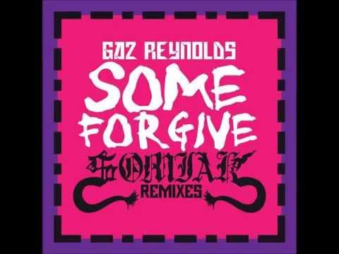 FUNKY FRENCH HOUSE MUSIC-GAZ REYNOLDS-SOME FORGIVE 2015 (SOMIAK RESAMPLED RADIO EDIT)